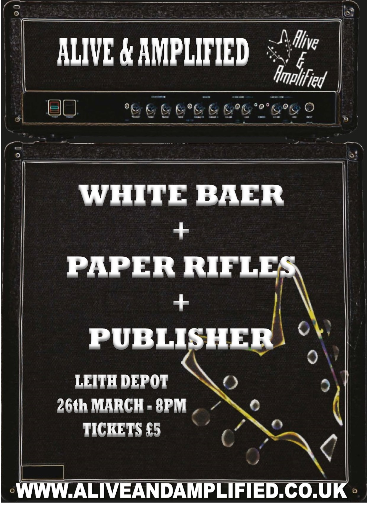 Alive & Amplified Showcase 2 – White Baer + Paper Rifles + Publisher – 26th March