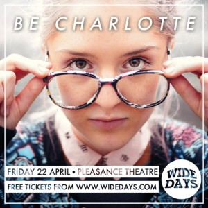 Wide Days 2016 - Be Charlotte